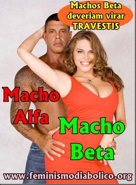 Machos Beta deveriam virar travestis