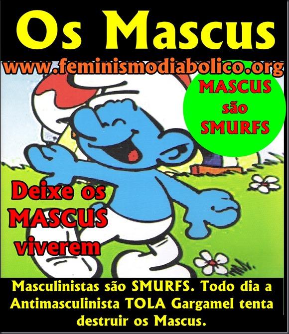 Os MASCUS são SMURFS